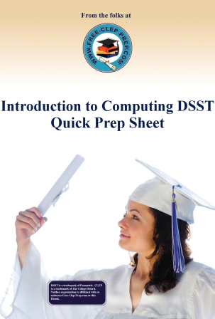 Introduction to Computing DSST Quick Prep Sheet